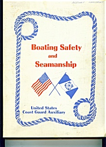 Boating Safety And Seamanship Copyright 1971