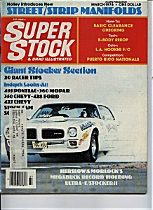 Super Stock & Drag Illustrated - March 1976