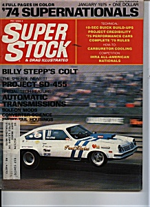Super Stock & Drag Illustrated - January 1975