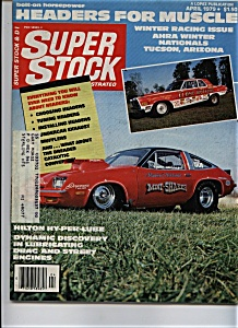 Super Stock Drag Illustrated Magazine April 1979
