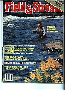 Field & Stream Magazine -July 1984 (Image1)