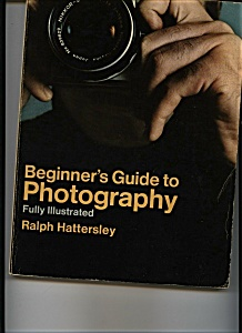 Beginner's Guide to Photography Ralph Hattersley (Image1)