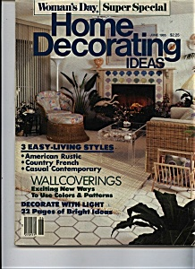 Woman's Day - Home Decorating Ideas - June 1985