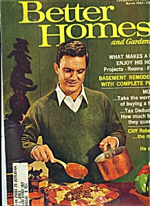 Better homes and gardens magazine march 1963 better homes gardens 1960 39 s at joe 39 s paper shack March better homes and gardens