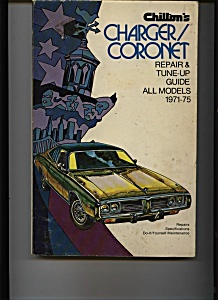 Chilton Dodge Charger Coronet 1971-75 Repair Manual
