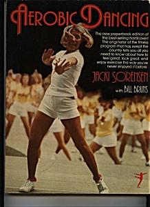 Aerobic Dancing by Jacki Sorensen Copyright 1979 (Image1)