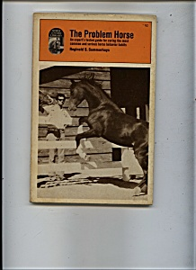 The Problem Horse - By Reginald Summerhays - 1977