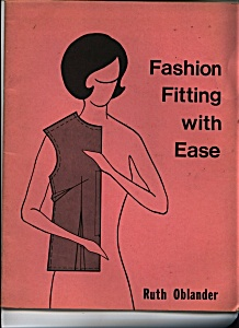 Fashion Fitting with Ease by Ruth Oblander - (Image1)