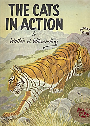 The Cats In Action Bywalter J. Wilwerxding