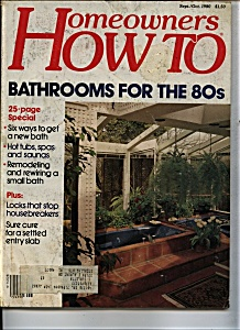 Homeowners How To - Sept. Oct 1980 (Image1)