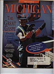Michigan Living - May, 1995 & November 1999