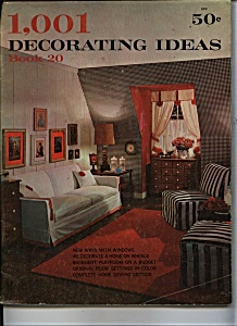 1,001 Decorating Ideas - Book 20 - Copyright 1963 (Image1)