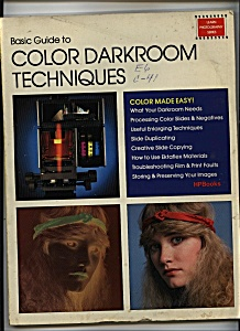 Basic Guides to COLOR DARKROOM TECHNIQUES (Image1)