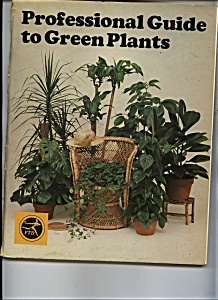 Professional Guide to Green Plants -Copyright 1976 (Image1)
