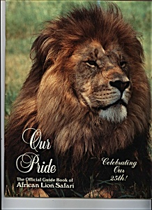 Our Pride - Officioal Guide book of African Lion Safari (Image1)