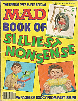 Mad Magazine -book Of Silliest Nonsense - Spring 1987