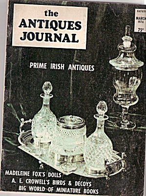 The Antiques Journal - March 1974