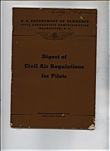 Digest of Civil Air Regulations for Pilots - Oct. 1943 (Image1)
