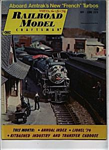 Railroad Model Craftsman magazine - June 1974 (Image1)