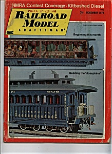 Railroad Model Craftsman Magazine - November 1974