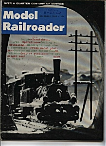 Model Railroader Magazine - December 1962