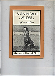 Laura Ingalls Wilder by Gwenda Blair (Image1)