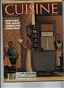 Cuisine Magazine - April 1984