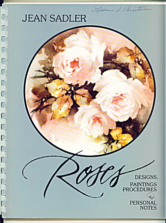 Jean Sadler - Roses - China Painting Book