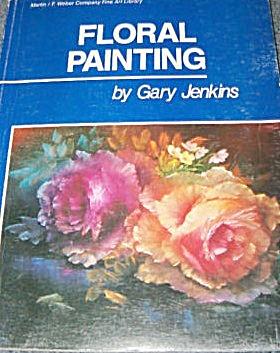 FLORAL PAINTING~GARY JENKINS~1983~OOP (Image1)