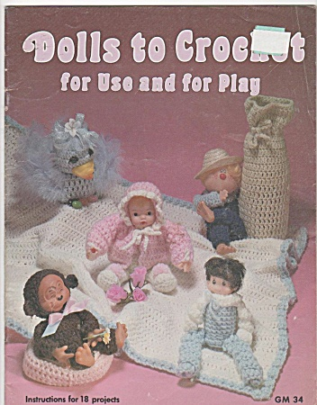 Dolls To Crochet For Use & Play - Oop - 1981