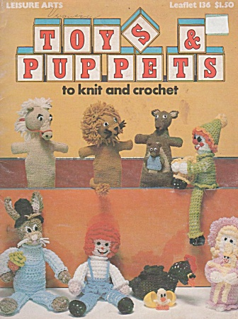 Toys - Puppets - Crochet And Knit Patterns - Oop - 1