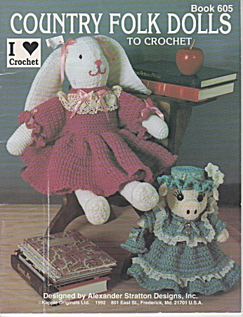 Vintage - 1992 - 6 Adorable Crochet Country Dolls