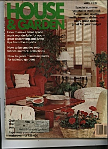 House & Garden Magazine - August 1979 (Image1)