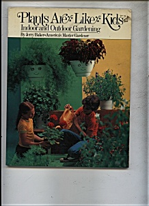 Plants are like Kids  -Gardening - 1978 (Image1)