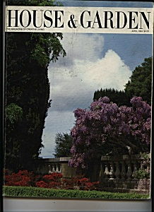 House & Garden Magazine - April 1984 (Image1)