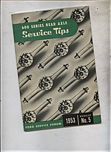 Ford 600 Series Rear Axle service tips - 1953 (Image1)