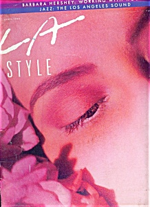 L.a. Style Magazine - April 1986