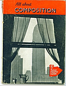 All About Composition - Photography - 1945