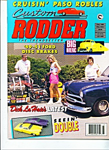 Custom Rodder magazine -   Fall 1992 (Image1)