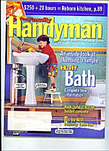 The Family Handyman - February 2000