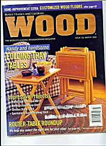 Wood Magazine - March 2000