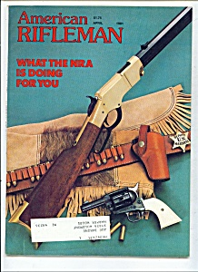 American Rifleman - April 1981 (Image1)
