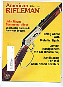 American Rifleman - August 1981 (Image1)