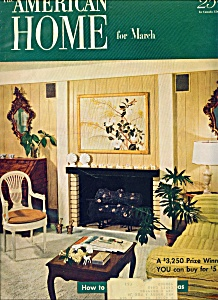 The American Home For March 1952