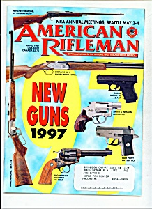American Rifleman -  April 1997 (Image1)