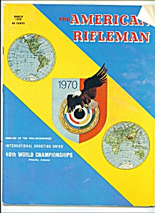 The American Rifleman - March 1970