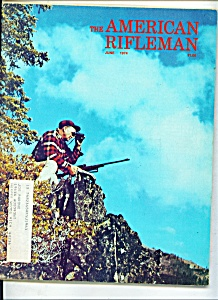 The American Rifleman -  June 1974 (Image1)