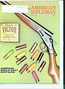 The American Rifleman - May 1976