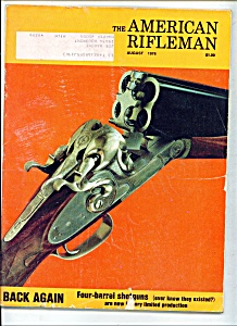 The American Rifleman - August 1976