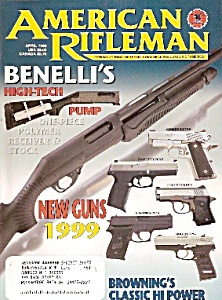 American Rifleman - April 1999 (Image1)